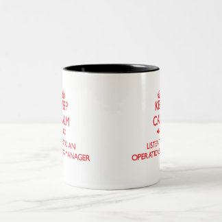 Guarde la calma y escuche un jefe de explotación taza de café de dos colores