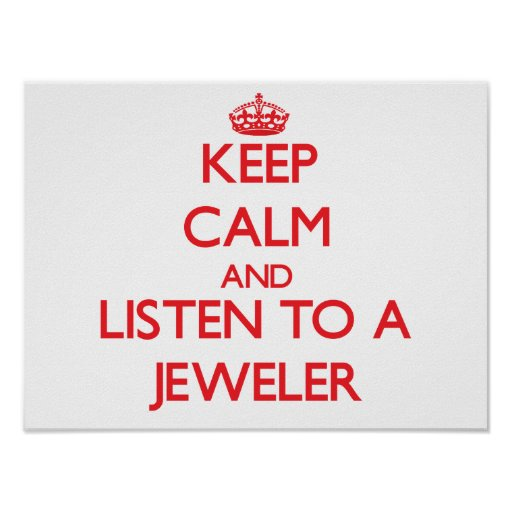 Guarde la calma y escuche un joyero impresiones