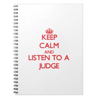 Guarde la calma y escuche un juez spiral notebook
