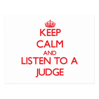 Guarde la calma y escuche un juez tarjetas postales