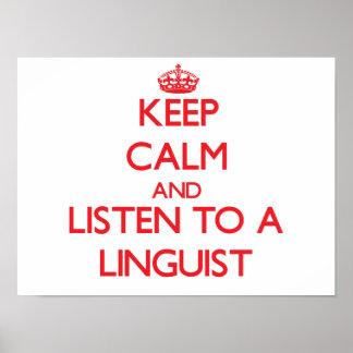Guarde la calma y escuche un lingüista póster
