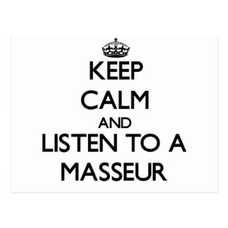 Guarde la calma y escuche un masajista postal