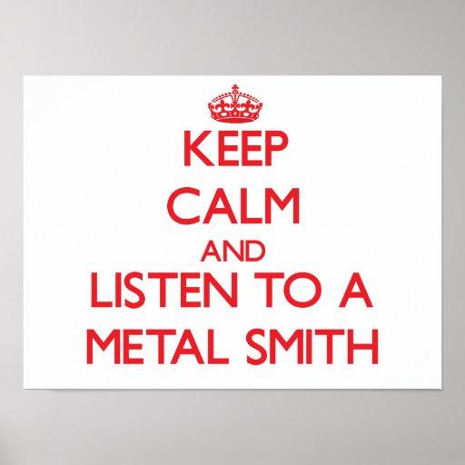 Guarde la calma y escuche un metal Smith Impresiones