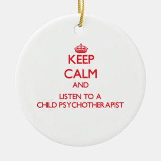Guarde la calma y escuche un niño Psychoarapist Ornaments Para Arbol De Navidad