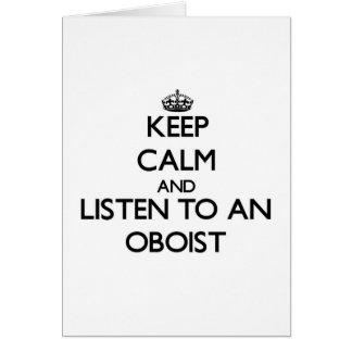 Guarde la calma y escuche un oboe tarjeta