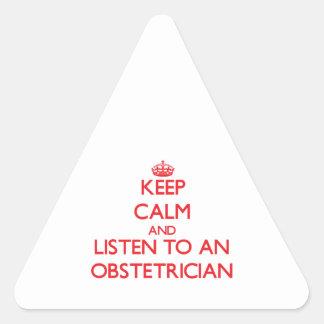 Guarde la calma y escuche un obstétrico calcomanía triangulo