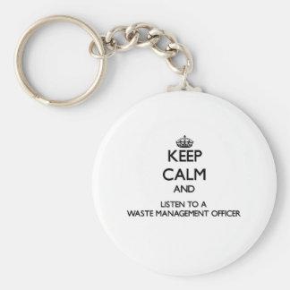 Guarde la calma y escuche un oficial de la gestión llavero personalizado