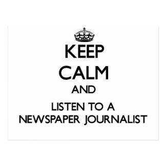 Guarde la calma y escuche un periodista del periód tarjeta postal