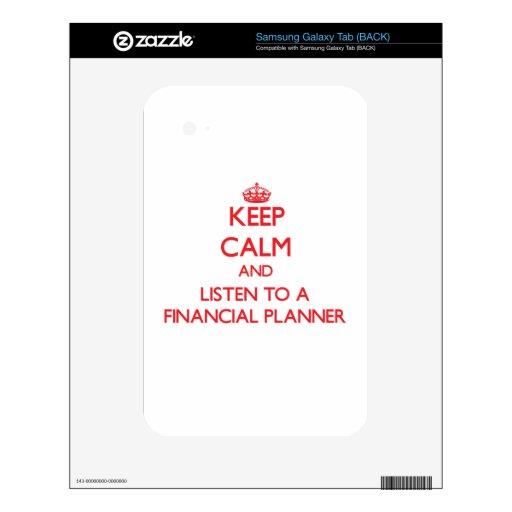 Guarde la calma y escuche un planificador financie samsung galaxy tab skins
