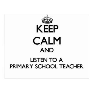 Guarde la calma y escuche un profesor de escuela p postales