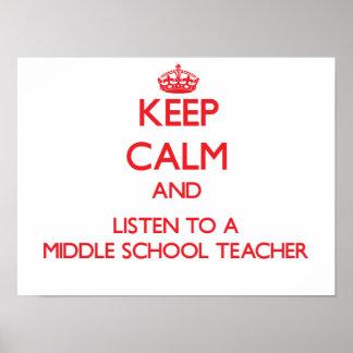 Guarde la calma y escuche un profesor de escuela s posters