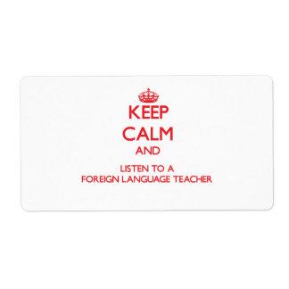 Guarde la calma y escuche un profesor del idioma e etiqueta de envío