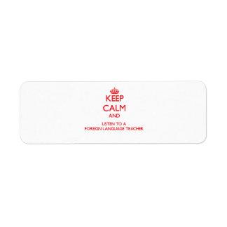 Guarde la calma y escuche un profesor del idioma e etiquetas de remite
