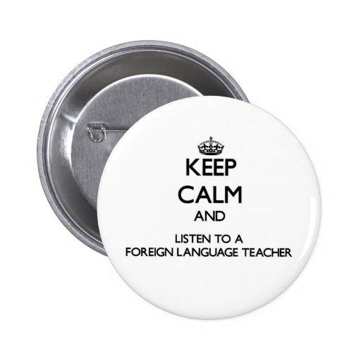 Guarde la calma y escuche un profesor del idioma e pin