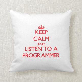 Guarde la calma y escuche un programador almohada