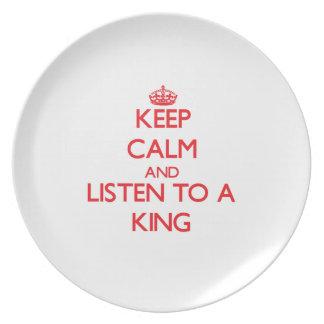 Guarde la calma y escuche un rey platos de comidas