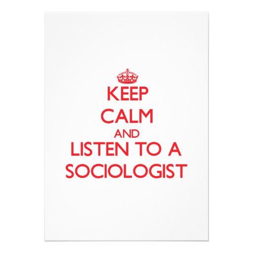 Guarde la calma y escuche un sociólogo comunicados personales