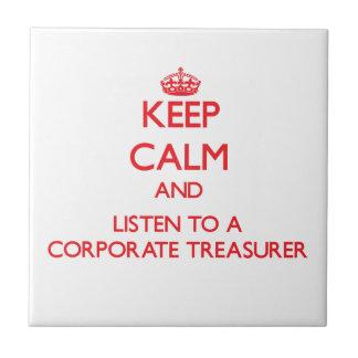 Guarde la calma y escuche un tesorero corporativo azulejos