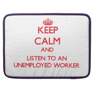 Guarde la calma y escuche un trabajador parado funda macbook pro
