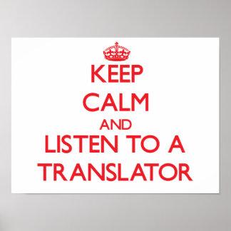 Guarde la calma y escuche un traductor poster
