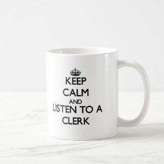 Guarde la calma y escuche un vendedor tazas