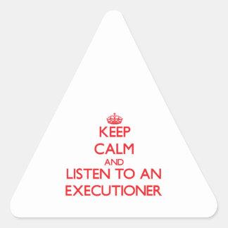 Guarde la calma y escuche un verdugo calcomania triangulo personalizadas
