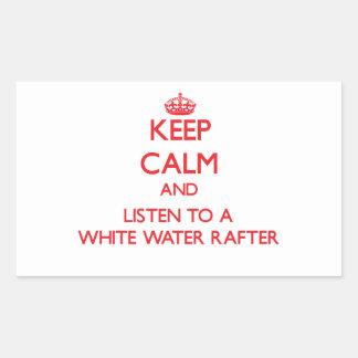 Guarde la calma y escuche un viga del agua blanca rectangular pegatina