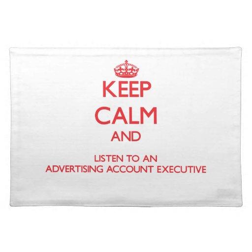 Guarde la calma y escuche una cuenta de publicidad manteles