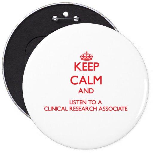 Guarde la calma y escuche una investigación clínic pin