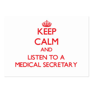 Guarde la calma y escuche una secretaria médica tarjeta personal