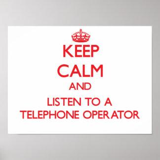 Guarde la calma y escuche una telefonista póster