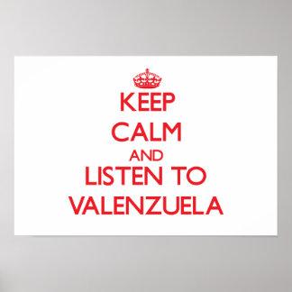 Guarde la calma y escuche Valenzuela Posters