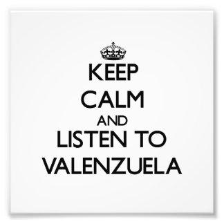 Guarde la calma y escuche Valenzuela