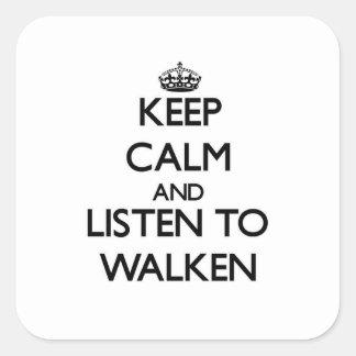 Guarde la calma y escuche Walken Calcomanías Cuadradass