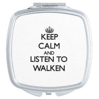 Guarde la calma y escuche Walken Espejo Para El Bolso