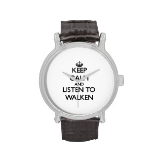 Guarde la calma y escuche Walken Reloj