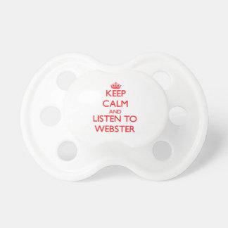 Guarde la calma y escuche Webster Chupetes Para Bebés