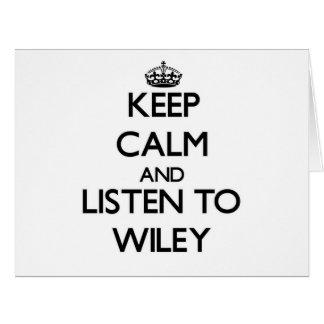 Guarde la calma y escuche Wiley Felicitacion