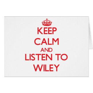 Guarde la calma y escuche Wiley Tarjetas