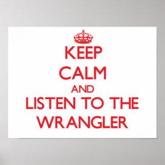 Guarde la calma y escuche Wrangler Impresiones