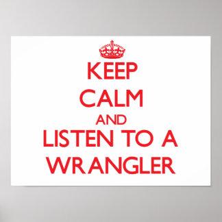 Guarde la calma y escuche Wrangler Poster
