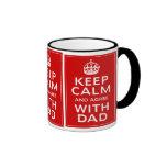 Guarde la calma y esté de acuerdo con el papá tazas de café