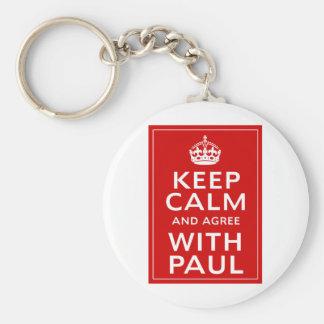 Guarde la calma y esté de acuerdo con Paul Llavero Redondo Tipo Pin