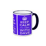 Guarde la calma y esté de acuerdo con política del tazas de café