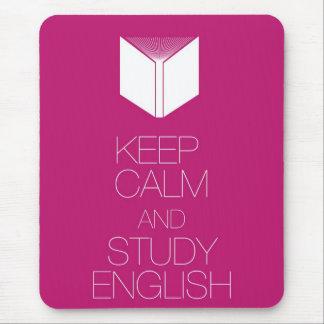 Guarde la calma y estudie el inglés alfombrilla de ratones