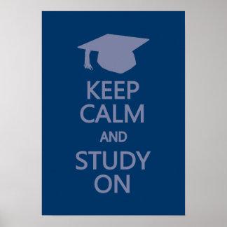Guarde la calma y estudie en el poster de encargo
