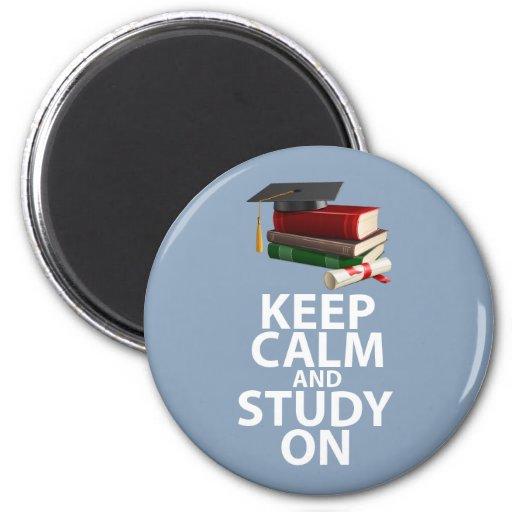 Guarde la calma y estudie en la impresión de motiv imán de frigorífico