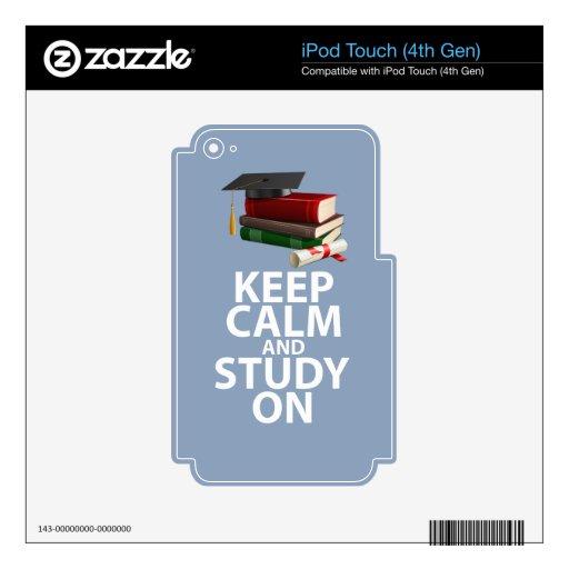 Guarde la calma y estudie en la impresión de motiv iPod touch 4G calcomanías