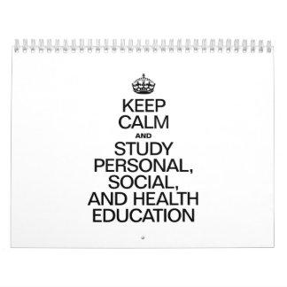 GUARDE LA CALMA Y ESTUDIE PERSONAL, SOCIAL, Y LA CALENDARIOS