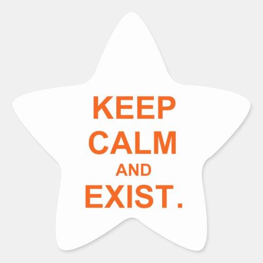 Guarde la calma y exista. naranja rosado pegatina en forma de estrella
